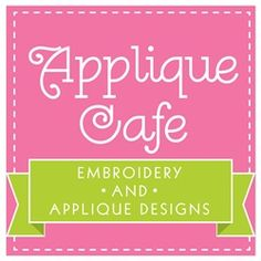 Applique Cafe... Appliqué with the embroidery machine