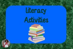 Ideas for Literacy Activities in the Classroom