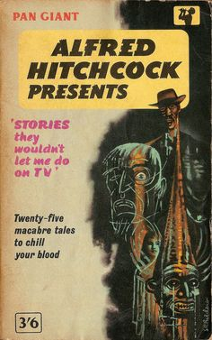 Alfred Hitchcock Presents 'Stories They Wouldn;t Let Me Do on TV'. Cover art by S. R. Boldero. Pan Books, London, 1964. Vintage Pan paperback book cover.
