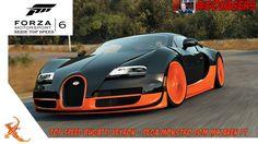 FORZA MOTORSPORT 6 - TOP SPEED BUGATTI VEYRON - PEGA MONSTRO COM MCLAREN...