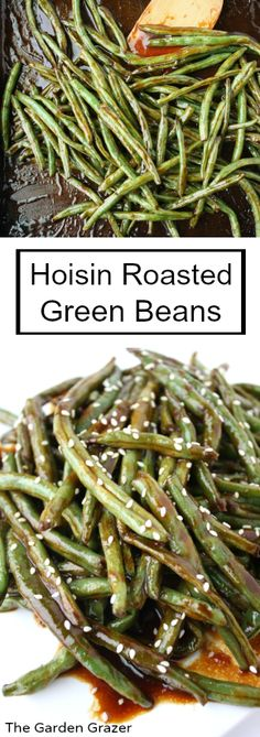 Hoisin Roasted Green Beans. Perfect Asian side dish and so flavorful! Just pop them in the oven and they take care of themselves! | thegardengrazer.com | #vegan #side