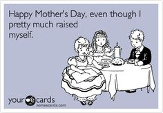 I can think of at least a couple. What Do You Mean, Funny Mothers Day, Happy Mothers, E Cards, Greeting Cards, Just For Laughs, I Smile, Laugh Out Loud, The Funny