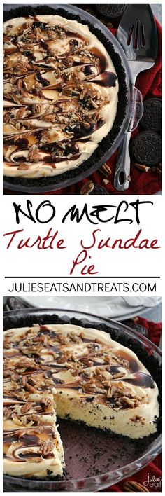 No Melt Turtle Sundae Pie ~ Easy No Bake Pie that Doesn't Melt! Delicious Oreo Crust Loaded with Vanilla Pudding, Chocolate, Caramel and Pecans! ~ http://www.julieseatsandtreats.com