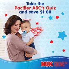 Get $1 off NUK products at Walmart when you take the Pacifier ABC's Quiz! #NUKKnows #NUKPacifier #ad