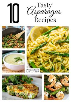 10 Tasty Asparagus Recipes including healthy asparagus recipes, asparagus breakfast recipes, easy recipes with asparagus and how to freeze asparagus.