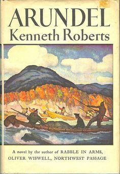 """""""Arundel"""" by Kenneth Roberts.  Dustjacket art by N.C. Wyeth. Doubleday, 1956."""