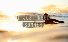 I just need summer quotes photography summer beach animated