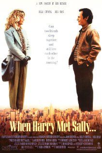When Harry met Sally, directed by Rob Reiner. Starring Meg Ryan and Billy Crystal. This might be the Ultimate romantic comedy... Classic film.