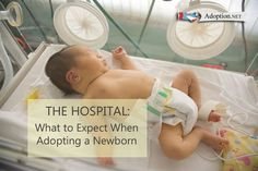 The Hospital: What to Expect When Adopting a Newborn - Adoption.Net