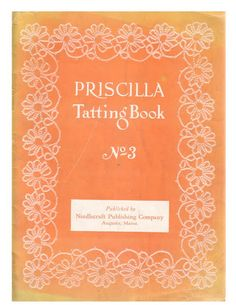 Priscilla Tatting Book no.3 . Free book download (pdf format) : http://www.antiquepatternlibrary.org/pub/PDF/PriscillaTat3.pdf .. Also at Lada gallery, picasaweb. Tatting instructions, patterns for edgings, beadings, medallions, doilies, yokes, baby caps, and descriptions of tatting stitches such as: Cluny tatting, Lattice-Stitch Tatting, Roll Tatting.....*a*