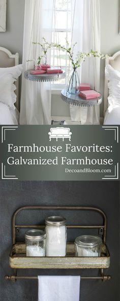 Farmhouse Favorites: Galvanized Farmhouse