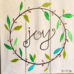 Joy wreath winter/Christmas acrylic painting on canvas with faux wood background. Background, Canvas, Painting, Art Studios, Art, Canvas Art, Canvas Art Painting, Color, Acrylic Painting Canvas