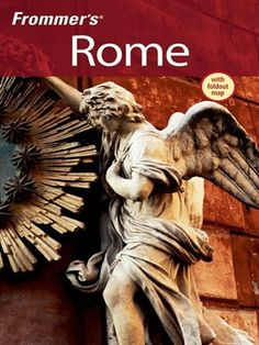 Frommer's Rome Frommer's Complete Guides Series, Book 675 by Darwin Porter