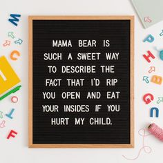 Writer Oak Nobody messes with Mama Bear. ‍♀️Nobody messes with Mama Bear. Mama Bear Quotes, Mom Quotes, Great Quotes, Quotes To Live By, Funny Quotes, Life Quotes, Inspirational Quotes, Wild Child Quotes, Daughter Quotes Funny