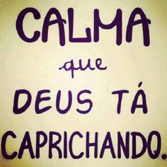 Calma!