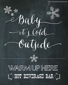 "FREE Hot Chocolate Bar Chalkboard Printable - ""Baby It's Cold Outside"" Hot Chocolate Bar, Hot Cocoa Bar & Hot Beverage Bar for weddings or holiday"