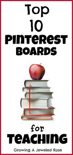Top Pinterest Boards for Teaching ~ Whether you are a teacher, homeschooling, or just a parent trying to enrich your children's education, these boards are for you!
