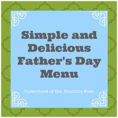 Simple and Delicious Father's Day Menu - you don't want to miss the Oreo & Peanut Butter Brownie Bites for dessert.