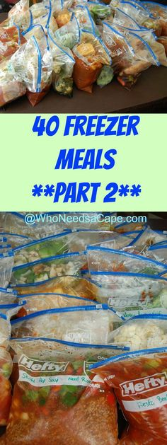 40 Freezer Meals Part 2 - a BRAND new set of Freezer meals. It will save you…
