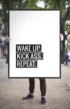 """Printable Art Typography Poster """"Wake Up, Kick Ass, Repeat"""" Motivation Print Black and White Inspirational Quote Wall Art *DIGITAL DOWNLOAD*"""