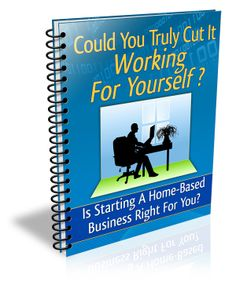 Could You Truly Cut it Working For Yourself