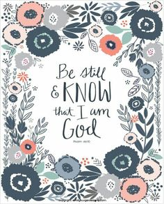 Be still and know that I am God. hand by EmilyBurgerDesigns Bible Verses Kjv, Bible Qoutes, Printable Bible Verses, Scripture Art, Jesus Quotes, Word Of Grace, Jesus Paid It All, Perfection Quotes, Jesus Is Lord