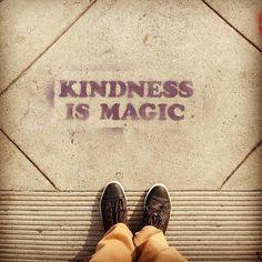 Kindness is magic!