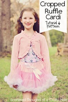 Free Pattern and Tutorial to make a girls cropped ruffled cardigan or shrug. #freepattern #sewing