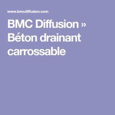BMC Diffusion » Béton drainant carrossable