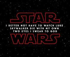 Just warning you, Star Wars.