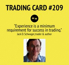 Trading Card #209: Experience by Jack Schwager