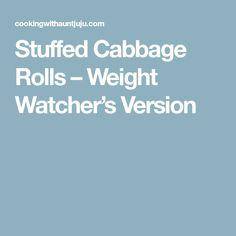 Stuffed Cabbage Rolls – Weight Watcher's Version
