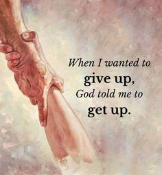 God told me to get up? Biblical Quotes, Bible Verses Quotes, Spiritual Quotes, Faith Quotes, Scriptures, Spiritual Messages, Prayer Quotes, Positive Quotes, Believe In God Quotes