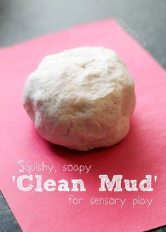 Squishy soapy clean