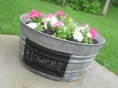 "{washtub planter} - When fall comes around again, the chalkboard will look darling with ""pumpkins"" written on the front. - See more at: http://simplykierste.com/2010/06/washtub-planter.html#sthash.PDArKHAS.dpuf"