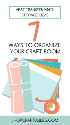What's the best way to store heat transfer vinyl? Many of you will understand how the craft room can get in a bit of a clutter at times (most of the time), especially if you've just finished doing some bigger t-shirt orders. Read on to learn 7 cheap and easy ways to keep and store heat transfer vinyl in good order from #Craftables  | #crafter #craftsupplies #craftroom #craftroomstorage #craftsupplystorage