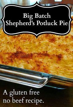 Big-Batch Shepherd's Potluck Pie, a gluten free no beef recipe, perfect for potlucks. http://www.mapleleafmommy.com