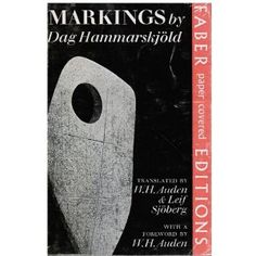 """""""Markings"""" is a collection of poems, thoughts, and other works by Dag Hammarskjold, and his struggle with spirituality. It's beautiful and brilliant, and can be appreciated by people of all faiths, and those who just consider themselves spiritual."""