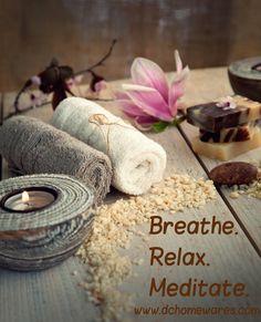 Breath. Relax. Meditate.