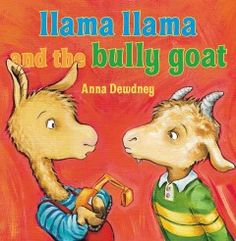 Following their teacher's lead, Llama Llama speaks to Gilroy Goat and tells him he should not act like a bully on the playground.
