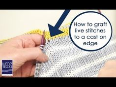 (756) How to Graft Live Stitches to a Cast On Edge - YouTube