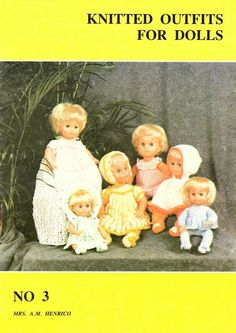 Knitted Outfits for Dolls, No 3 by Mrs A.M. Henrico