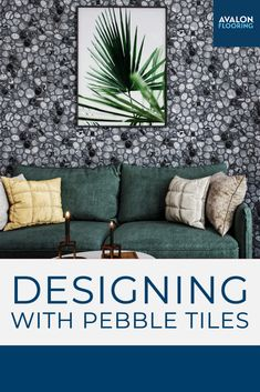 Pebble Tiles are a popular design choice! Learn how to incorporate them into your next design project.