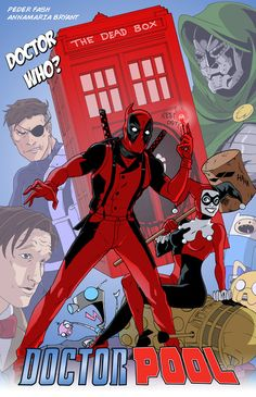 Doctor Who mets Deadpool! Doctorpool is in the works! Follow the blog for updates! http://doctorpool.tumblr.com