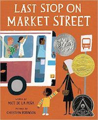 Free Teachers Guide for Last Stop on Market Street by Matt de la Pena, Illustrated by Christian Robinson. Includes classroom activities for preschool up through high school for this very profound yet understated book.