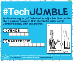 #TECHJUMBLE: Unscramble the 2 jumbles to fill in the blanks in the comic. Share your answer! #QuestionOfTheDay #Tech