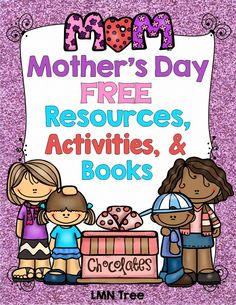 LMN Tree: Mother's Day Free Resources and Activities