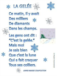 Poésie - La gelée (d'Anne-Marie Chapouton) Christmas Poems, Christmas Concert, French Christmas, French Poems, Core French, French Classroom, Perfect Word, How To Speak French, One Liner