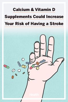 New research has shown that taking calcium and vitamin D supplements together might increase your risk of having a stroke. #vitamins #supplements #healthytips