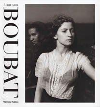 Edouard Boubat: A Gentle Eye by Bernard Boubat
